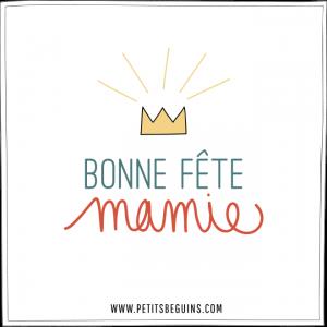Bonne fête mamie - Petits Béguins