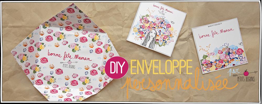 Fête des mères - DIY - Enveloppe personnalisée - Petits Béguins