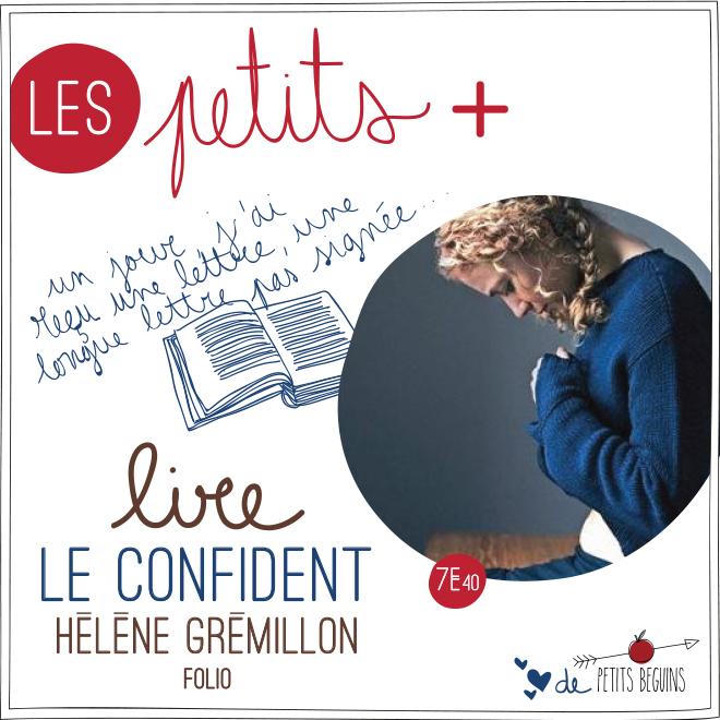 Le confident - Hélène de Grémillon - Petits Béguins