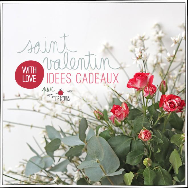 Petits Béguins - Idées cadeaux Saint Valentin