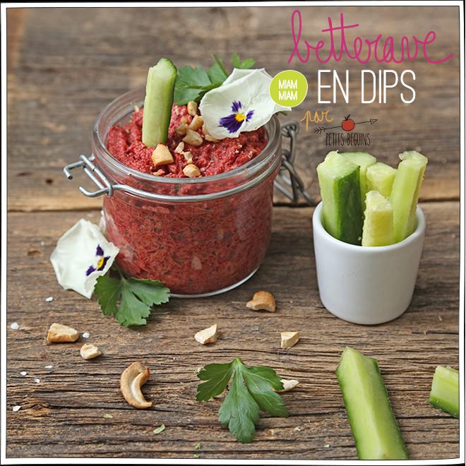 Dips Betterave - Recette - Petits Béguins