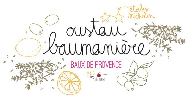 Oustau de Baumanière - Bonne adresse - Petits Béguins