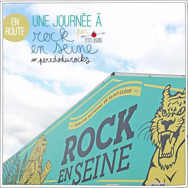 Rock en seine 2015 - #peredodurocks - Petits Béguins