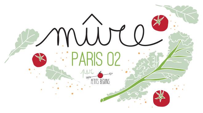 Mûre - Bonne Adresse Paris 02 - Petits Béguins