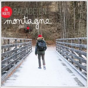 Balade en montagne - Instant de vie - Petits Béguins