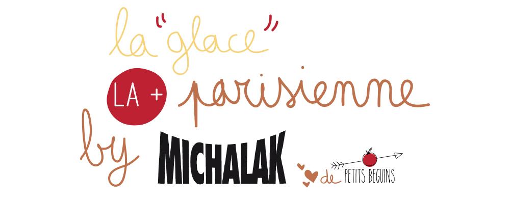 Meilleures glaces de Paris - Top 5 - Michalak - Bonnes adresses - Petits Béguins