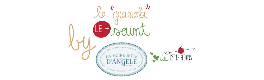 Meilleur granola de Paris - La Guinguette d'Angéle - Bonnes Adresses - Petits Béguins - Coup de coeur