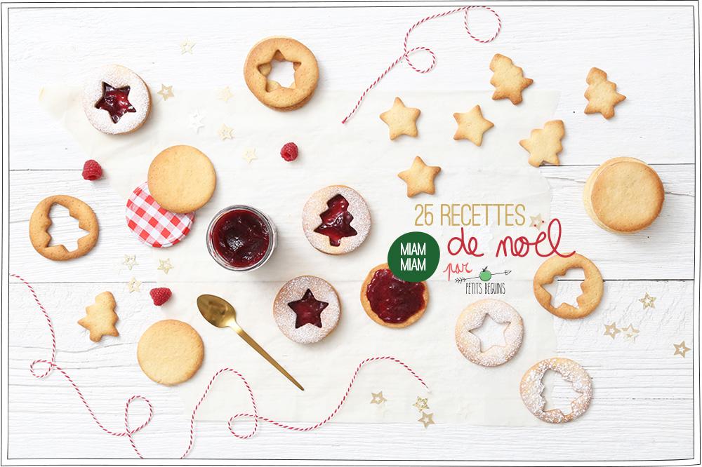 25 recettes de Noël - Gourmandise - Petits Béguins