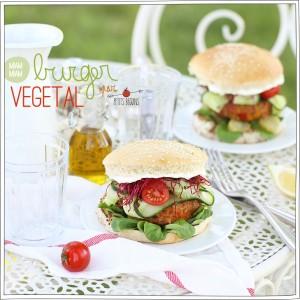 Burger Végétal - Recette sans lactose - Gourmandise - Petits Béguins